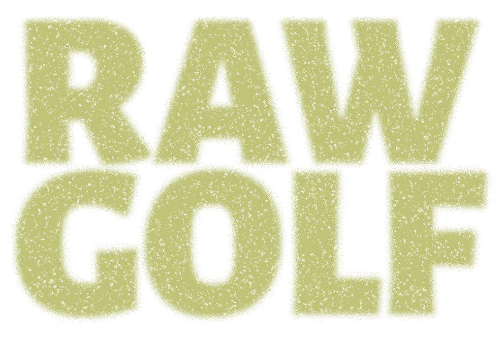 Raw Golf